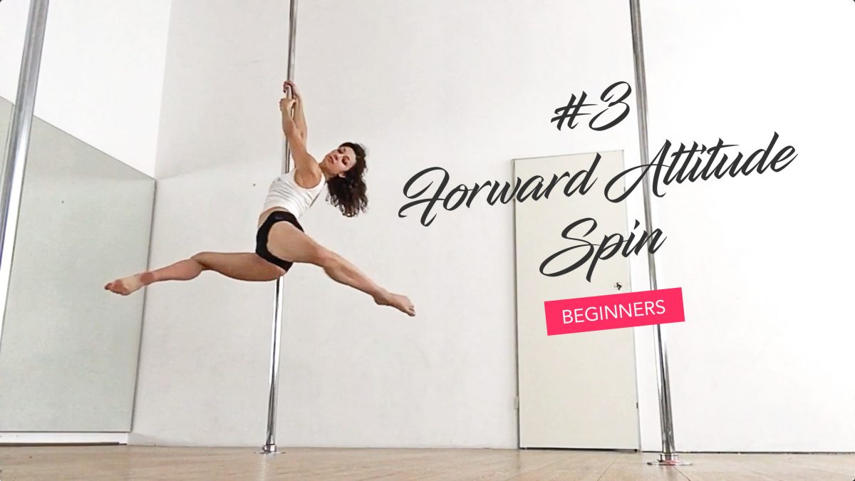 How to create ballet lines on the pole (Forward Attitude Spin tutorial)