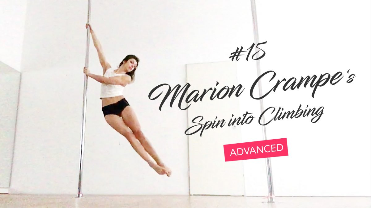 Marion Crampe's spin into climbing broken down step by step (pole tutorial)