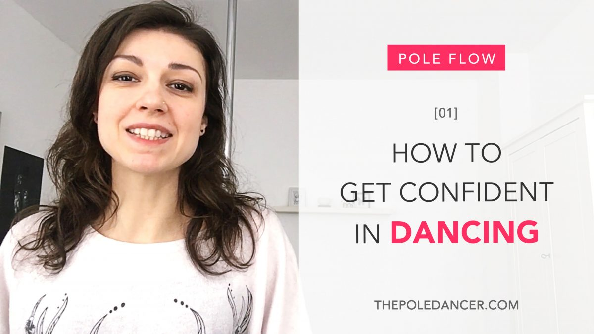 Pole Flow #1: How to get confident in dancing… FAST