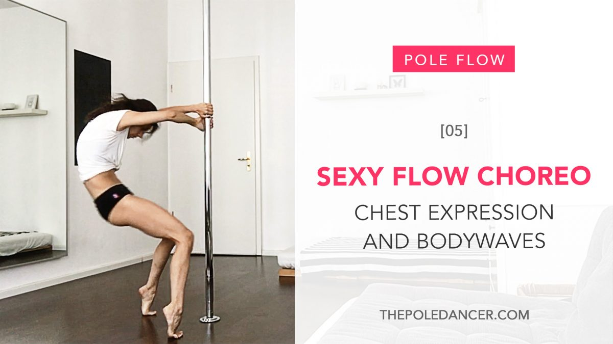 Sexy Pole Flow Choreography: chest expression, isolations and body waves