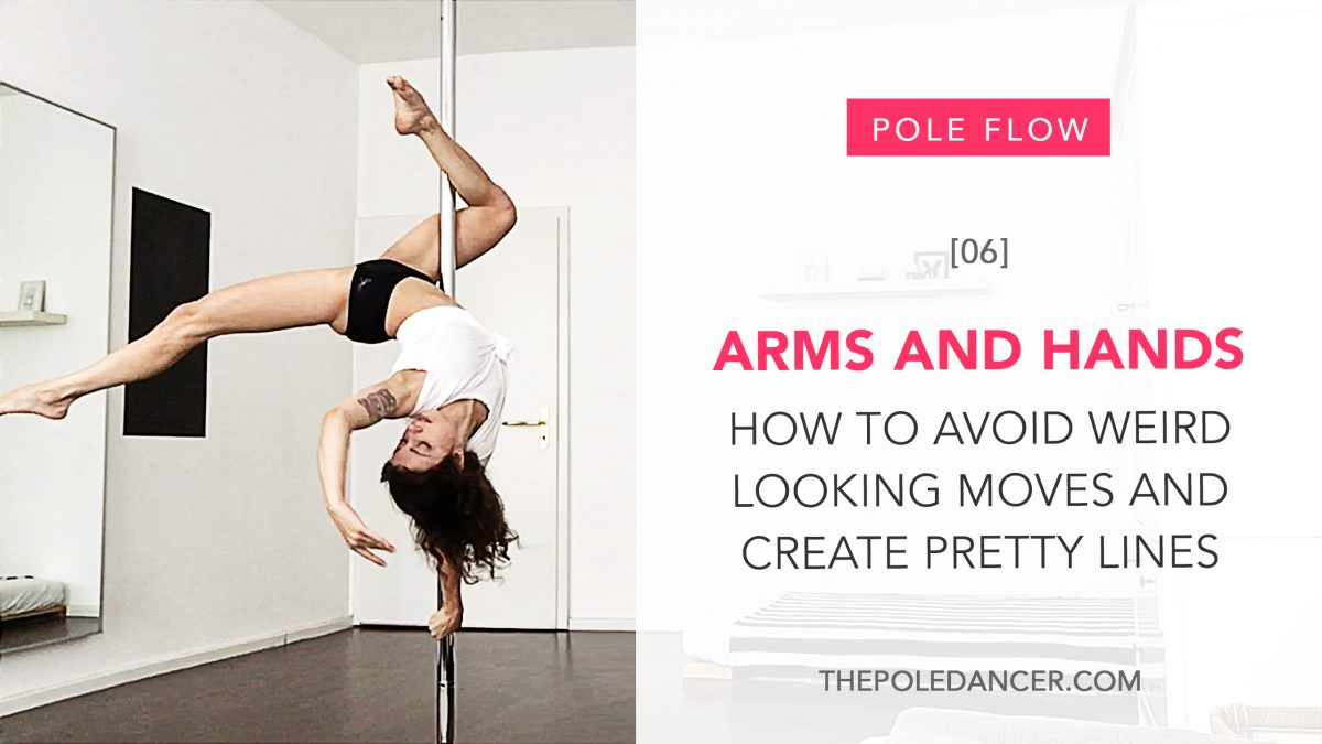 Arms and hands in pole dance