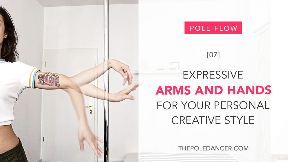 How to use expressive arms and hands to develop your personal dance style